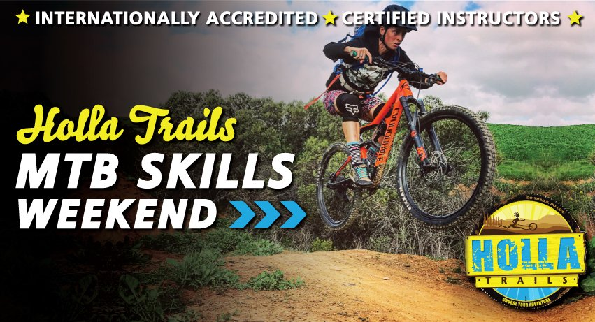 Holla Trails* - MTB Skills Weekend