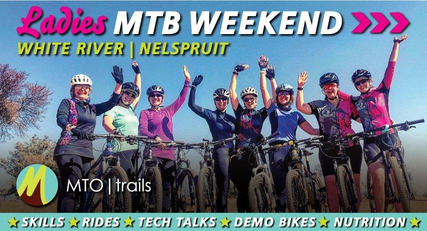 White River* - Ladies MTB Weekend