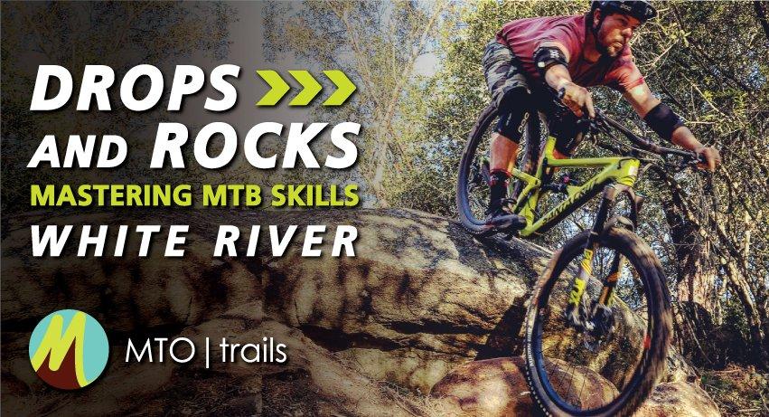 White River* - Drops & Rocks Skills Session