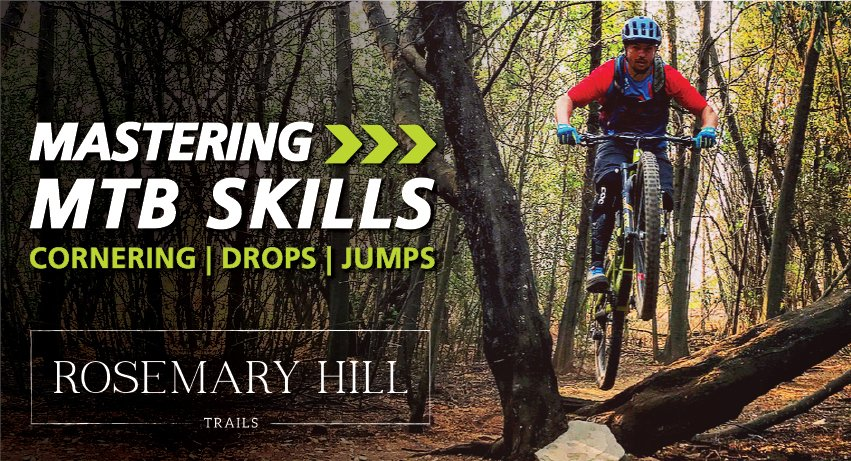 Mastering MTB Skills: Corners Drops Jumps
