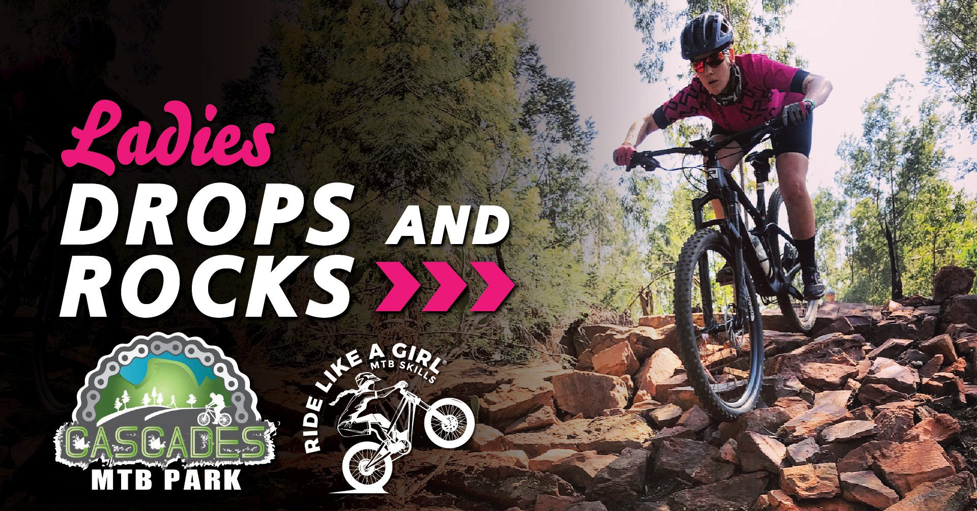 Cascades* - Ladies Drops & Rocks MTB Skills Clinic