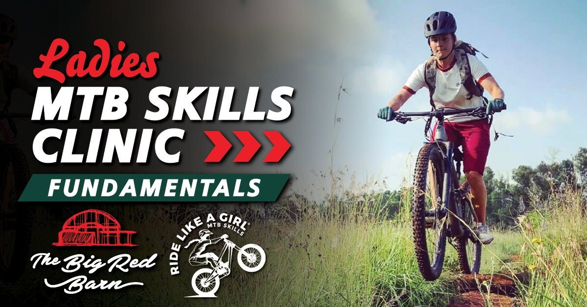 Ladies MTB Skills Clinic - Fundamentals